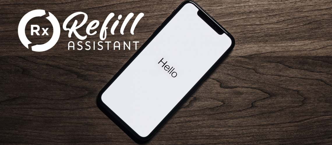 July Refill Assistant Product Update
